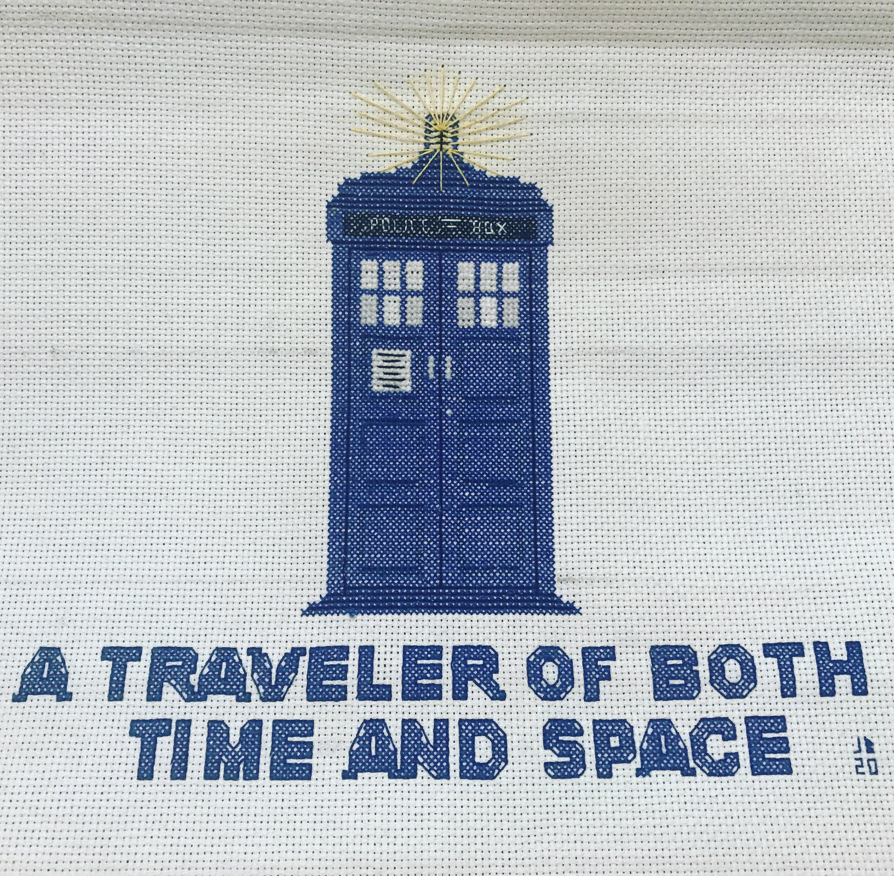 """TARDIS with the message """"A Traveler of Both Time and Space."""""""